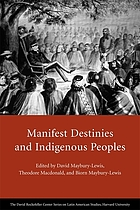 Manifest destinies and indigenous peoples