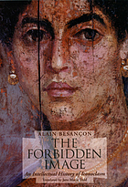 The forbidden image : an intellectual history of iconoclasm