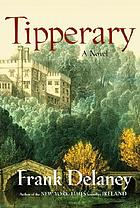 Tipperary : a novel