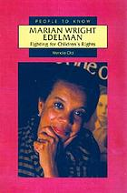 Marian Wright Edelman : fighting for children's rights