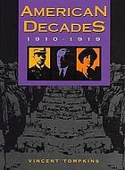 American decades : 1910-1919American decades