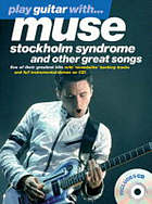 Play guitar with-- Muse : Stockholm syndrome and other great songs