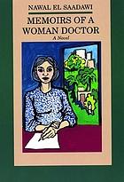 Memoirs of a woman doctor : a novel