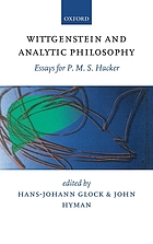 Wittgenstein and analytic philosophy essays for P.M.S. Hacker