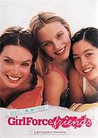 GirlForce friends : a girl's guide to friendship