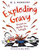 Exploding gravy : poems to make you laugh