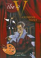 The vanishing point : a story of Lavinia Fontana : a novel