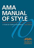 AMA manual of style : a guide for authors and editors