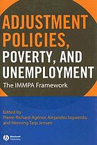 Adjustment policies, poverty, and unemployment : the IMMPA framework