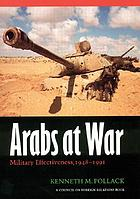 Arabs at war : military effectiveness, 1948-1991