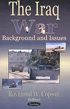 The Iraq War : background and issues