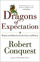 The dragons of expectation : reality and delusion in the course of history