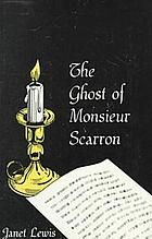 The ghost of Monsieur Scarron
