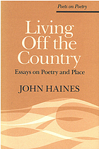 Living off the country : essays on poetry and place