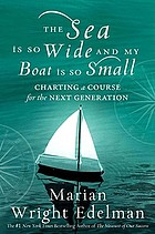 The sea is so wide and my boat is so small : charting a course for the next generation