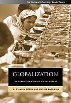 Globalization : the transformation of social worlds