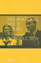 International moot court : an introduction