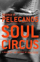 Soul circus : a novel