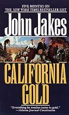 California gold : a novel