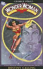 Wonder Woman. [4], Destiny calling