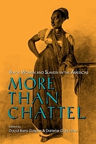 More than chattel : Black women and slavery in the Americas