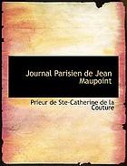 Journal parisien de Jean Maupoint, prieur de Sainte-Catherine-de-la-Couture, 1437-1469