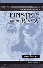 "Einstein from ""B"" to ""Z"