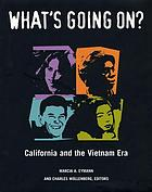 What's going on? : California and the Vietnam era