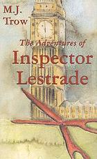 The supreme adventure of inspector Lestrade