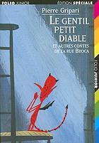 Le gentil petit diable : et autres contes de la rue Broca