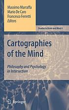 Cartographies of the mind : philosophy and psychology in intersection