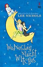 Wednesday Night Witches