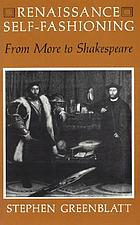 Renaissance self-fashioning : from More to Shakespeare