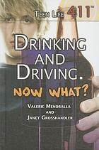 Drinking and driving, now what?