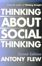 Thinking about social thinking : the philosophy of the social sciences