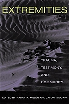Extremities : trauma, testimony, and community
