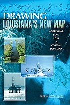 Drawing Louisiana's new map addressing land loss in coastal Louisiana
