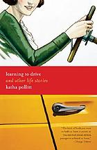 Learning to drive : and other life stories