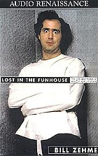 Lost in the funhouse : [the life and mind of Andy Kaufman]