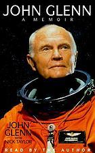 John Glenn a memoir