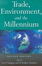 Trade, environment, and the millennium