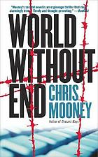 World without end : a thriller