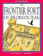 A frontier fort on the Oregon Trail