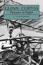 Glenn Curtiss: pioneer of flight