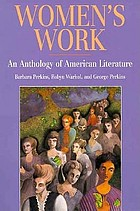 Women's work : an anthology of American literature