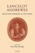 Lancelot Andrewes : selected sermons and lectures