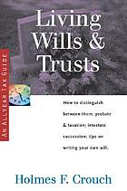 Living wills & trusts