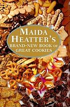 Maida Hatter's brand-new book of great cookies
