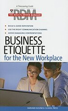 The results-driven manager : business etiquette for the new workplace
