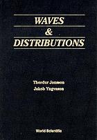 Waves & distributions
